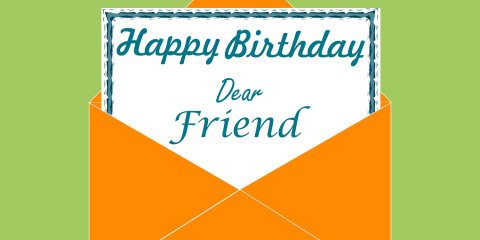 Happy Birthday Dear Friend Greeting 10