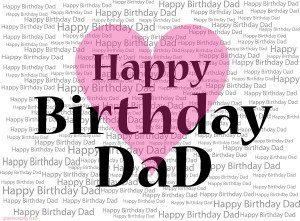 Happy Birthday Dad Greeting with Love 6